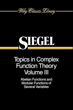 Topics in Complex Function Theory, Volume 3
