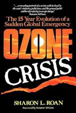 Ozone Crisis (Wiley Science Editions, nr. 89)