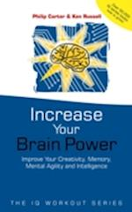 Increase Your Brainpower (The IQ Workout Series)
