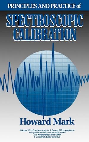 Principles and Practice of Spectroscopic Calibration