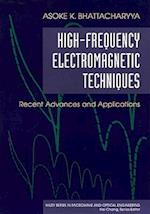 High-Frequency Electromagnetic Techniques (Wiley Series in Microwave and Optical Engineering, nr. 13)