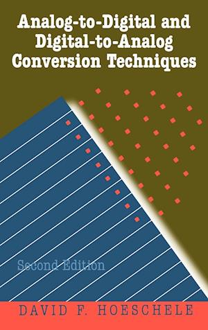 Analog-to-Digital and Digital-to-Analog Conversion Techniques