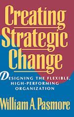 Creating Strategic Change