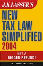 J.K. Lasser's New Tax Law Simplified 2004 (J.k. Lasser)