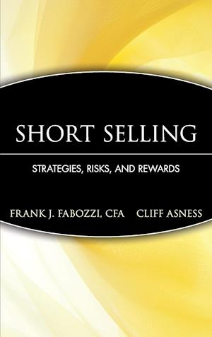 Short Selling: Strategies, Risks, and Rewards