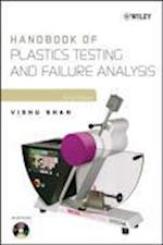 Handbook of Plastics Testing and Failure Analysis (Society of Plastics Engineers Monographs)