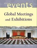 Global Meetings and Exhibitions (The Wiley Event Management Series)