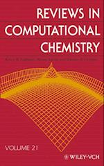 Reviews in Computational Chemistry, Volume 21 (REVIEWS IN COMPUTATIONAL CHEMISTRY)