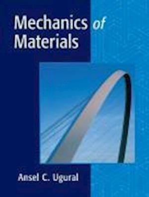Bog, hardback Mechanics of Materials af Ansel C Ugural