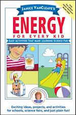 Janice VanCleave's Energy for Every Kid (Science for Every Kid Series)
