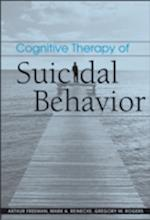 Cognitive Therapy of Suicidal Behavior