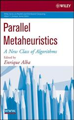Parallel Metaheuristics (Wiley Series on Parallel and Distributed Computing)
