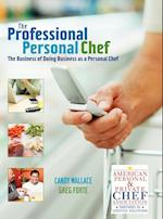 The Professional Personal Chef af Greg Forte, Candy Wallace
