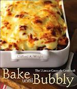 Bake Until Bubbly!