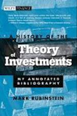 A History of the Theory of Investments (Wiley Finance)