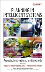 Planning in Intelligent Systems (Wiley Series on Intelligent Systems)