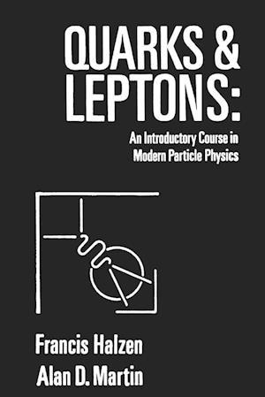 Quarks and Leptones