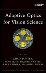 Adaptive Optics for Vision Science (Wiley Series in Microwave and Optical Engineering)