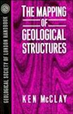 The Mapping of Geological Structures (Geological Society of London Professional Handbook S)