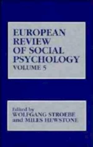 European Review of Social Psychology, Volume 5
