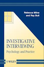 Investigative Interviewing (Wiley Series in Psychology of Crime, Policing And Law)