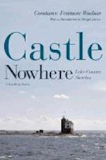 Castle Nowhere (Sweetwater Fiction: Reintroductions)