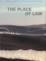The Place of Law (Amherst Series in Law Jurisprudence and Social Thought Paperback)