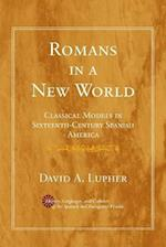 Romans in a New World af David A. Lupher