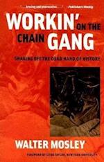 Workin' on the Chain Gang (Class: Culture)