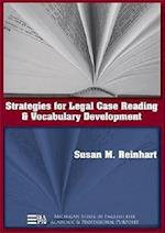 Strategies for Legal Case Reading and Vocabulary Development (Michigan Series in English for Academic & Professional Purposes)