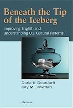 Beneath the Tip of the Iceberg