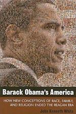 Barack Obama's America (Contemporary Political and Social Issues)