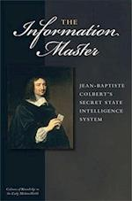 The Information Master (Cultures of Knowledge in the Early Modern World)