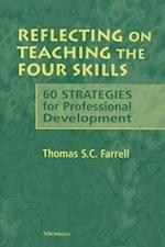Reflecting on Teaching the Four Skills