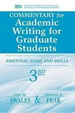 Commentary for Academic Writing for Graduate Students (Michigan Series in English for Academic & Professional Purposes)