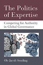 The Politics of Expertise (Configurations Critical Studies of World Politics)