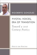 Pivotal Voices, Era of Transition (Poets on Poetry (Paperback))