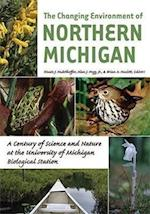 The Changing Environment of Northern Michigan