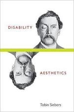 Disability Aesthetics (Corporealities: Discourses Of Disability)