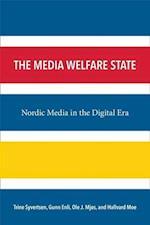 The Media Welfare State af Trine Syvertsen