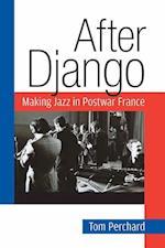 After Django (Jazz Perspectives)