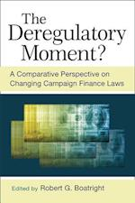 The Deregulatory Moment?