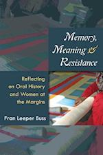 Memory, Meaning, and Resistance