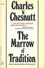 The Marrow of Tradition (Ann Arbor Paperbacks)