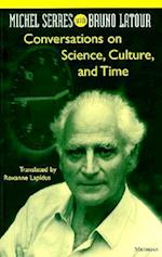 Conversations on Science, Culture, and Time (Studies in Literature and Science)