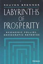 Labyrinths of Prosperity