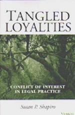 Tangled Loyalties