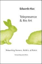 Telepresence and Bio Art (Studies in Literature Science Paperback)