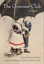 The Gourmet Club (Michigan Monograph Series in Japanese Studies, nr. 81)