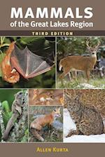 Mammals of the Great Lakes Region, 3rd Ed. (Great Lakes Environment)